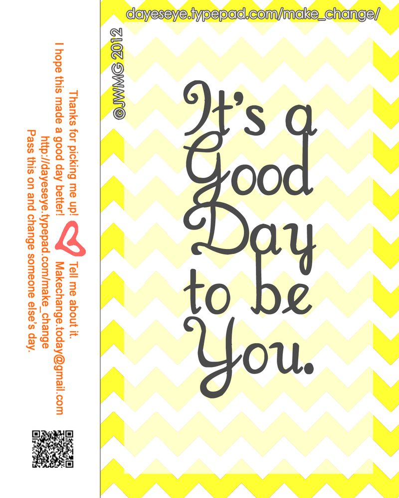 Its a good day to be you final copy