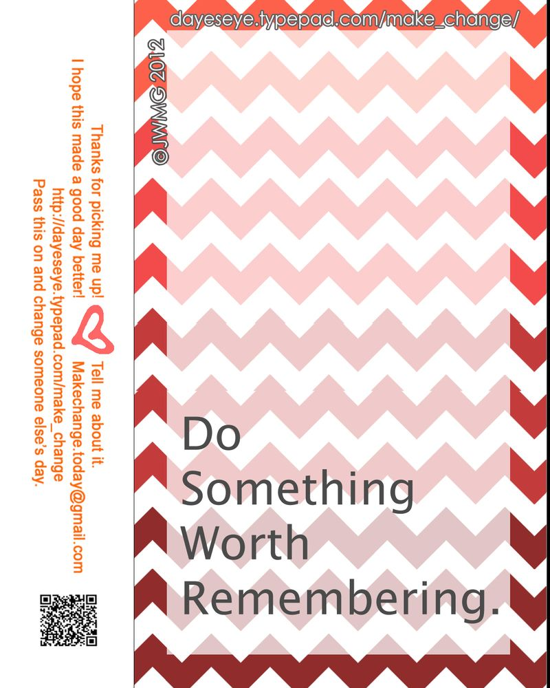 Do something worth remembering final copy